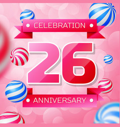 twenty six years anniversary celebration design vector image