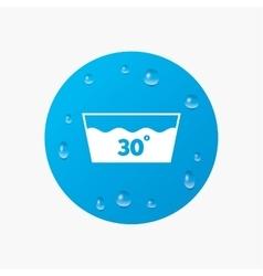 Wash icon Machine washable at 30 degrees symbol vector