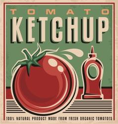 Tomato ketchup retro design concept vector image vector image