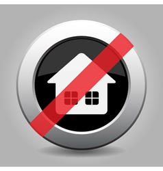 Black gray metallic ban button home with windows vector