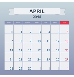Calendar to schedule monthly April 2014 vector image