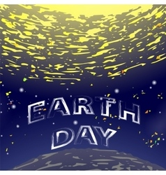 Earth Day Text on Starry Space Background vector image