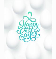 happy easter egg lettering on blue background vector image