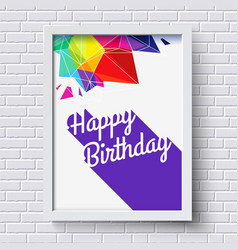 Abstract Happy Birthday card White frame on brick vector