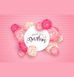 french mothers day card with pink rose flowers vector image