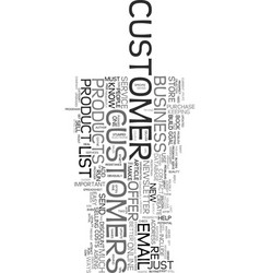 you must build a customer list text word cloud vector image