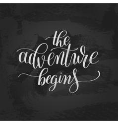 Adventure begins handwritten positive vector