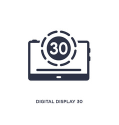 Digital display 30 icon on white background vector