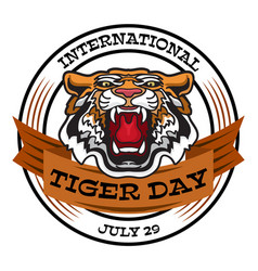 International tiger day emblem with angry tiger vector