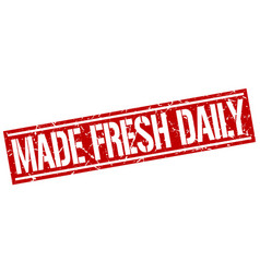 Made fresh daily square grunge stamp vector