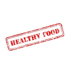 Healthy food rubber stamp vector image