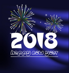 happy new year 2018 on blue navy abstract color vector image vector image