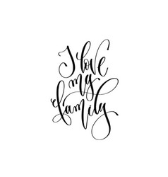 hand lettering inscription text to overly family vector image