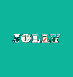 Jolly concept word art vector