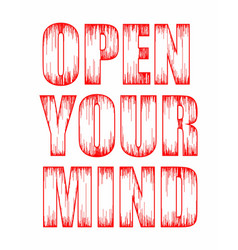 typography grunge open your mind vector image