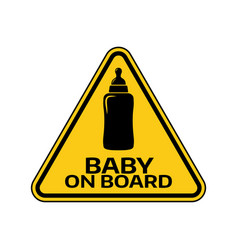 baby on board sign with child bottle silhouette vector image