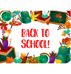 Back to school greeting card with study supplies vector