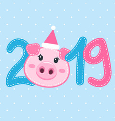 card with cute pig face and 2019 vector image