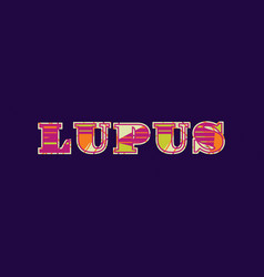 lupus concept word art vector image