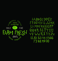 Organic handwritten font farm fresh vector