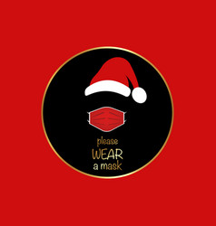 santa claus head label with red surgical mask sign vector image