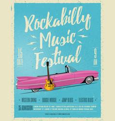 rockabilly music festival poster flyer vector image vector image