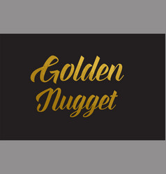 Golden nugget gold word text typography vector