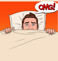 Pop art shocked man hiding in bed scared guy vector