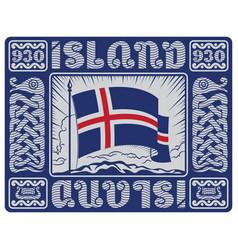 Scandinavian viking design iceland flag and old vector