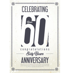 Anniversary retro vintage background 60 years vector