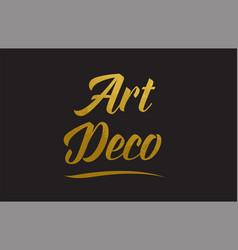 Art deco gold word text typography vector