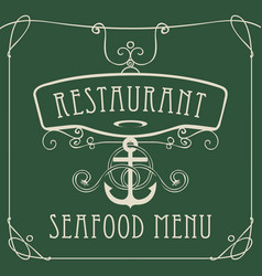Seafood restaurant menu with anchor and rope vector