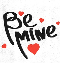 Be mine lettering vector image