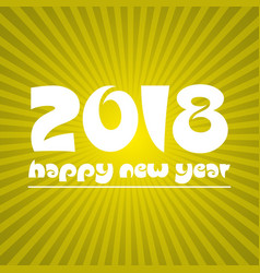 happy new year 2018 on sunny stripped background vector image vector image