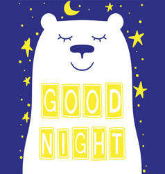 good night slogan with bear face stars vector image