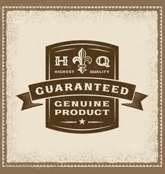 vintage guaranteed genuine product label vector image vector image