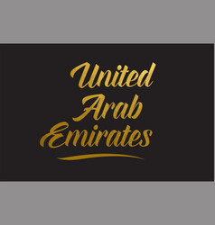 United arab emirates gold word text typography vector