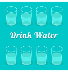 Drink more water Glasses set Infographic Flat desi vector image