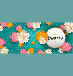Happy mothers day card of paper spring flowers vector