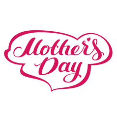 Mothers day lettering text for greeting card vector