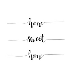hand-drawn home sweet home proverb vector image