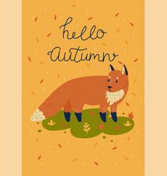 autumn card with a fox and inscription hello vector image