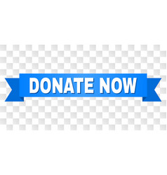 blue ribbon with donate now title vector image