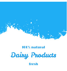dairy natural products fresh milk splash wave vector image