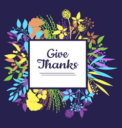 Give thanks card for thanksgiving day vector