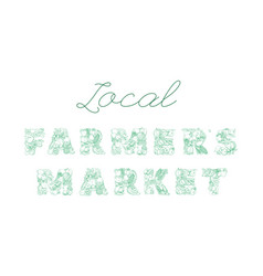 lettering local farmers market pattern logo of vector image
