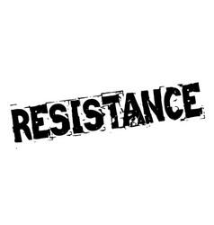 Resistance black stamp vector
