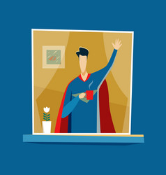 Superhero stay at home and greets everyone vector