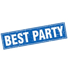 Best party blue square grunge stamp on white vector