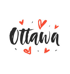 Ottawa modern city hand written brush lettering vector